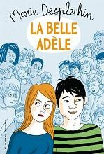 La belle Adèle - Marie Desplechin Adele10