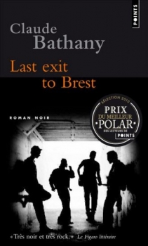 [Bathany, Claude] Last exit to Brest Brest10