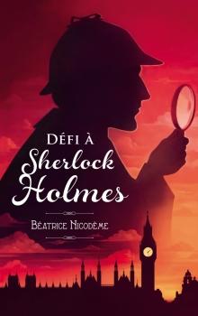 [Nicodème, Béatrice] Défi à Sherlock Holmes Couv6810