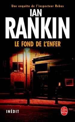 [Rankin, Ian] Le fond de l'enfer Fond10