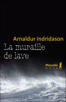 [Indridason, Arnaldur] Erlendur Sveinsson - Tome 8: La muraille de lave Murail10