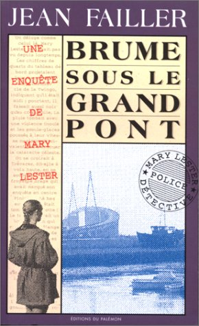 [Failler, Jean] Mary Lester - Tome 10: Brume sous le grand pont Polars10