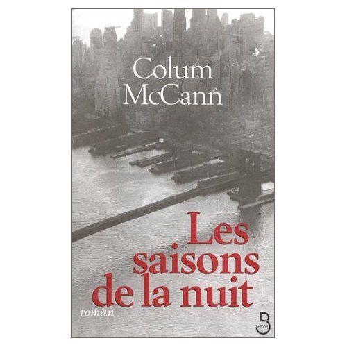 [Mc Cann, Colum] Les saisons de la nuit Saison10