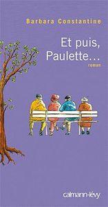 [Constantine, Barbara] Et puis Paulette ... 72123010