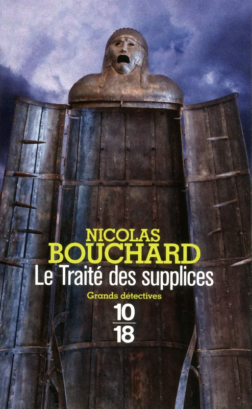[Editions 10/18] Le traité des supplices, de Nicolas Bouchard 97822612