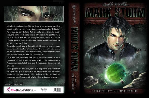[Cendrine, N. William] Mark Storm - Tome 1: Les Territoires Interdits Couver10