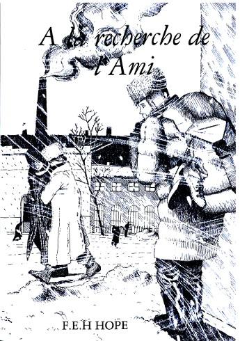 [Ibraham langevin] A la recherche de l'Ami tome I de F.E.H Hope Cover-10