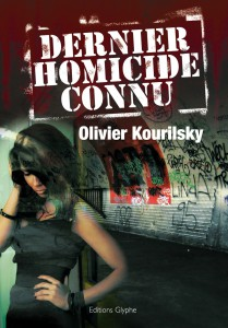 [Kourilsky, Olivier] Dernier homicide connu Dernie10