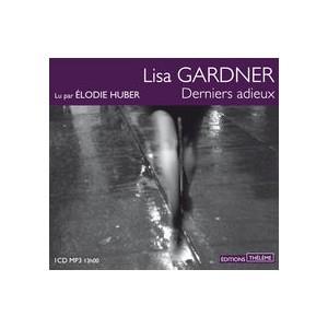 [Gardner, Lisa] FBI Profiler - Tome 5: Derniers adieux Dernie11