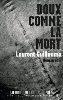 [Guillaume, Laurent] Doux comme la mort Douxco10