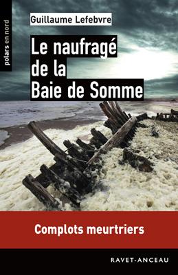 [Lefebvre, Guillaume] Le naufragé de la Baie de Somme  L_nauf10