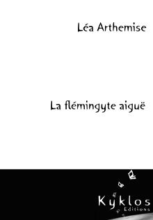 [Arthemise, Léa] La flémingyte aiguë La-fle10