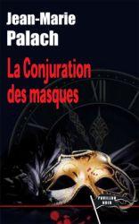 [Palach, Jean-Marie] La conjuration des masques La_con12