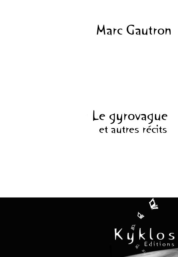 [Kyklos] Le gyrovague et autres récits de Marc Gautron Le-gyr10