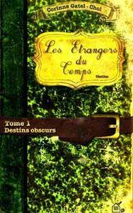[Gatel-Chol, Corinne] Les étrangers du temps Tome 1: Destins obscurs Les_at10