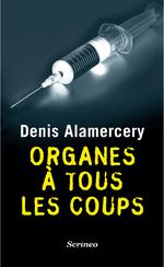 [Alamercery, Denis] Organes à tous les coups Organe10