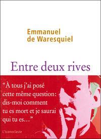 [Waresquiel (de), Emmanuel] Entre deux rives Poster10