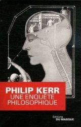 [Kerr, Philip] Une enquête philosophique Une_en10