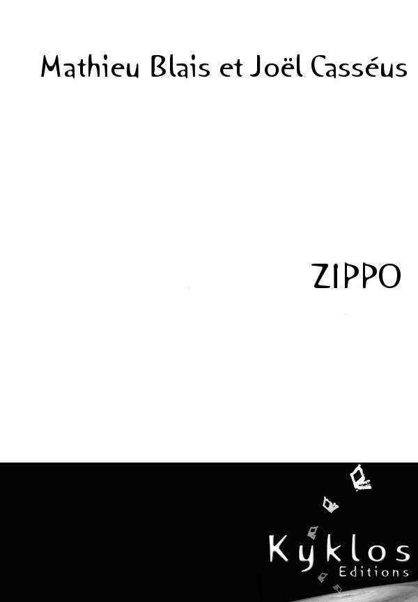 [Editions Kyklos] Zippo de Mathieu Blais et Joël Casséus Zippo-10