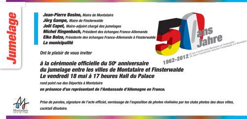 votre carton d'invitation pour une réception et le vernissage de l'expo photo concernant le 50° anniversaire du jumelage entre Montataire et Finsterwalde  Invita11