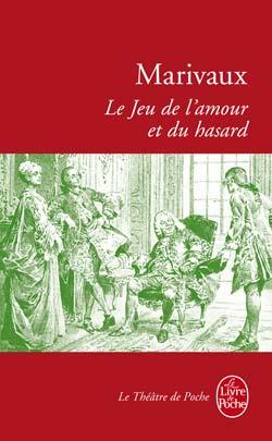 [Marivaux, Pierre Carlet de Chamblain de] Le Jeu de l'Amour et du Hasard Mariva10