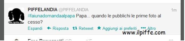 """i migliori tweet al papa... A.K.A. """"SE SCORREGGIO DA UNO SCOLAPASTA IL PIRITO DA QUALE BUCO ESCE?"""" Papa10"""