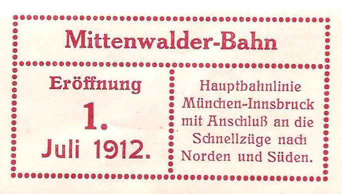 100 Jahre Mittenwaldbahn  Juli1910