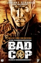 Affiches Films / Movie Posters  COP (FLIC) Bad_co10