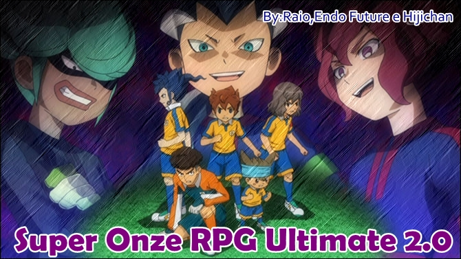 Super Onze RPG  Ultimate 2.0