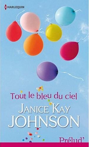 Tout le bleu du ciel de Janice Kay Johnson 41tnjn10