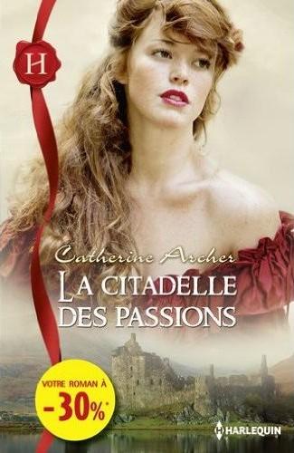 La citadelle des passions de Catherine Archer 51f7qr10