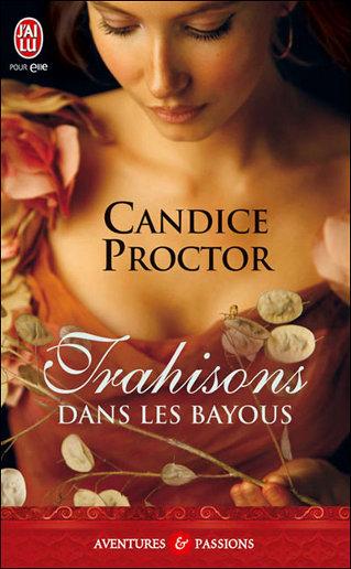 bayous - Trahisons dans les bayous de Candice Proctor Trahis11
