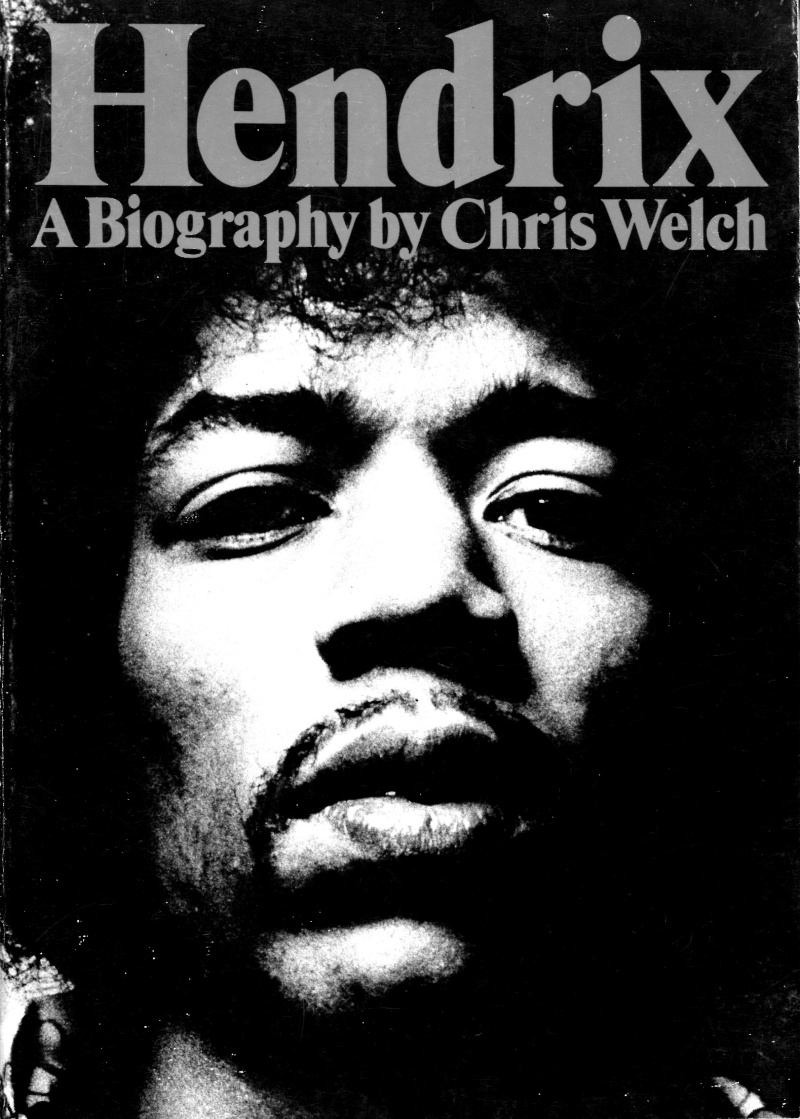 Hendrix (A Biography by Chris Welch) [1972] Welch310