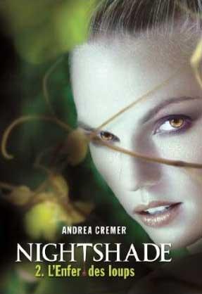 NIGHTSHADE (Tome 2) L'ENFER DES LOUPS de Andrea Cremer 510