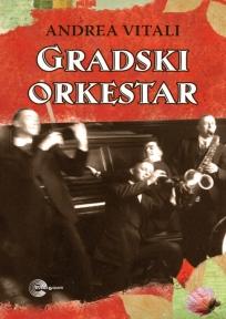 Gradski orkestar - Andrea Vitali - Page 5 Gradsk10