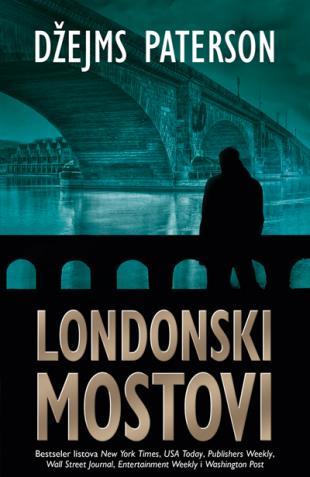 Londonski mostovi - Džejms Paterson - Page 3 London10
