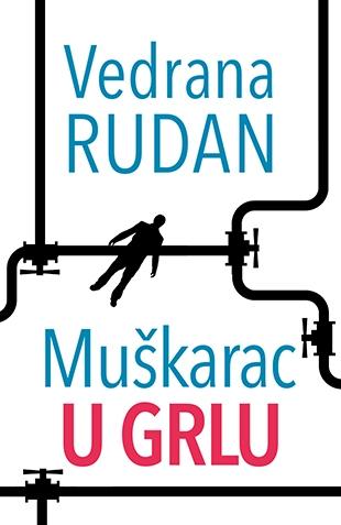 Muškarac u grlu - Vedrana Rudan Muskar10