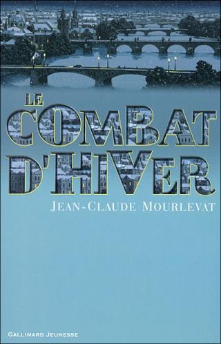 LE COMBAT D'HIVER de Jean-Claude Mourlevat 97820714