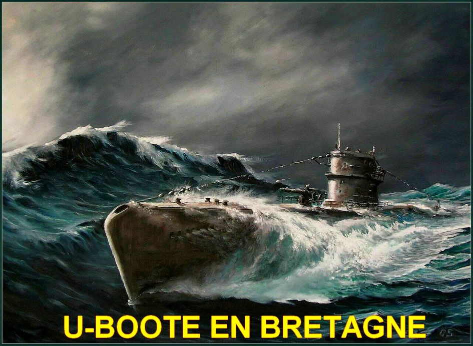 U-BOOTE EN BRETAGNE - FORUM TOPP & ENDRASS