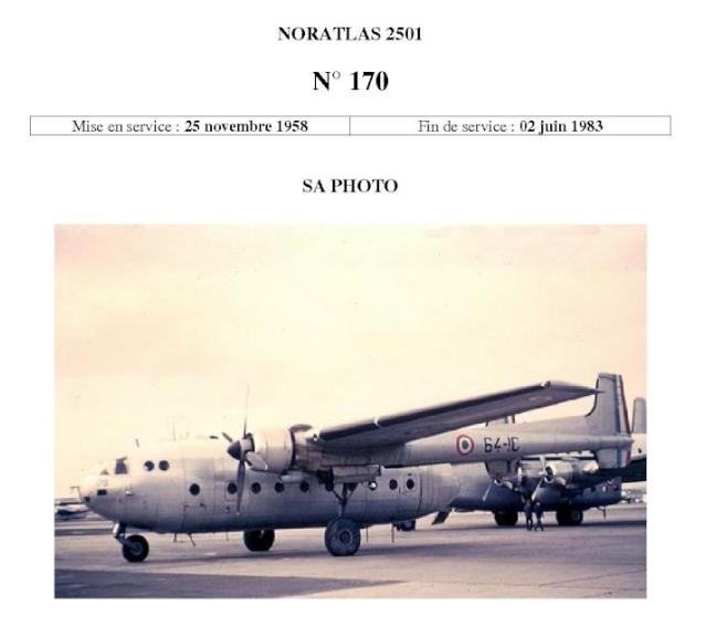 Noratlas n° 170 - mise en service le 25 novembre 1958 - fin de service le 2 juin 1983 2012_028