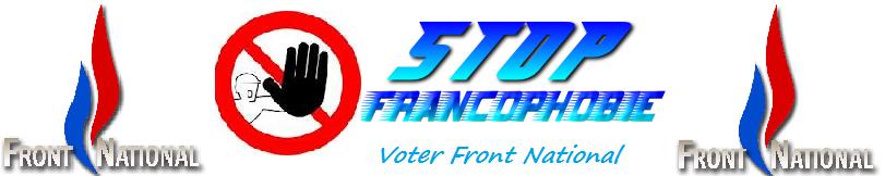 Stop Francophobie