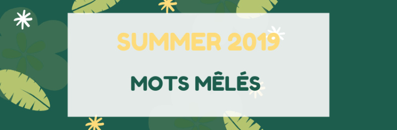 [Summer 2019] Mots mêlés Banniz10