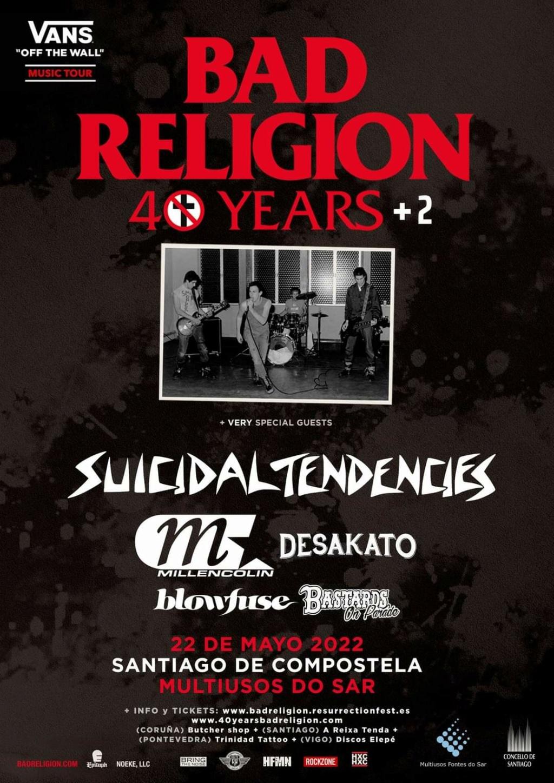 BAD RELIGION + Suicidal Tendencies + Millencolin (de gira en 2022 por la península) - Página 17 Img-2021