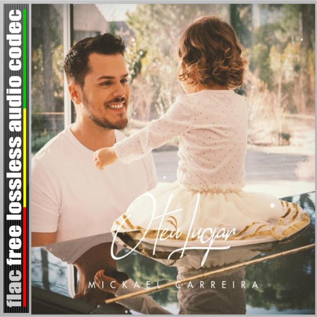 CD (SINGLE) (FLAC) MICKAEL CARREIRA - O TEU LUGAR. (2019) Site_i20
