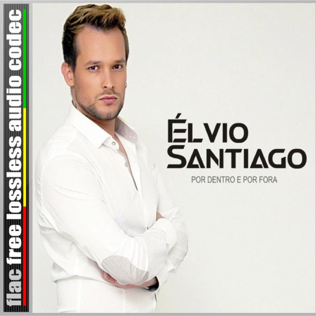 CD (SINGLE) ÉLVINO SANTIAGO - POR DENTRO E POR FORA. (2019) Site_i22
