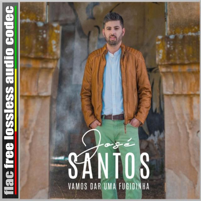 CD (FLAC) JOSÉ SANTOS - VAMOS DAR UMA FUGIDINHA. (2019) Site_i30
