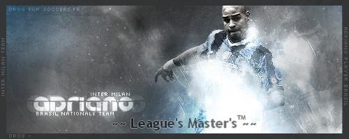 ~~*League's  Master's ™*~~