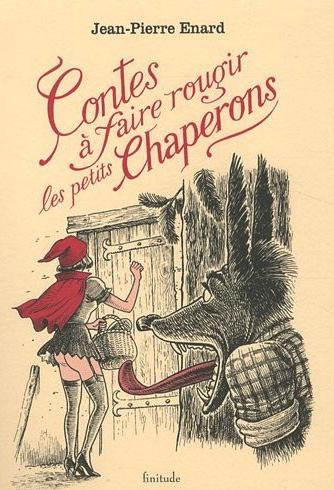 CONTES A FAIRE ROUGIR LES PETITS CHAPERONS de Jean-Pierre Enard 51kts510