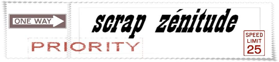 scrap zenitude