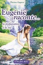 Eugénie raconte... Par Therese Gagnon Eugani10